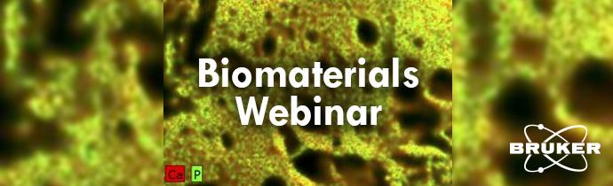 Biomaterials Webinar - with Micro-XRF Analysis
